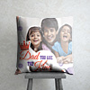 Dad You're the King Personalized Cushion